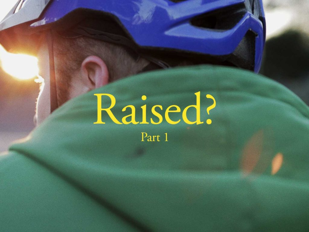 Raised Part 1 Film