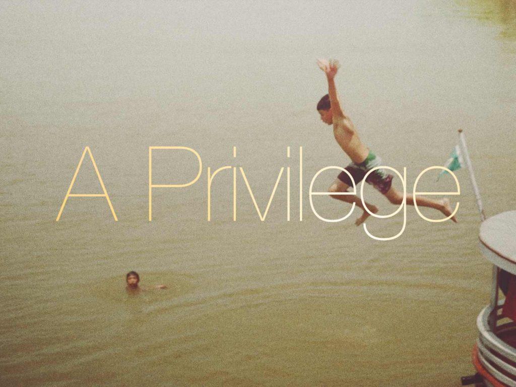 A Privilege Film