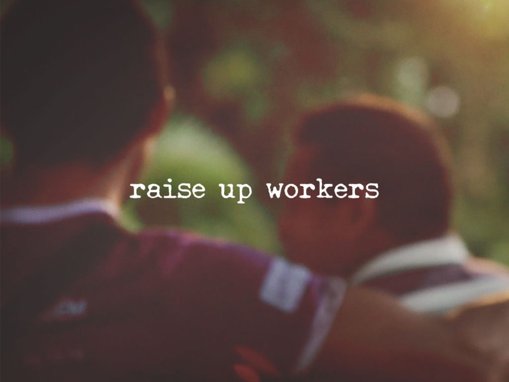 Raise Up Workers Film