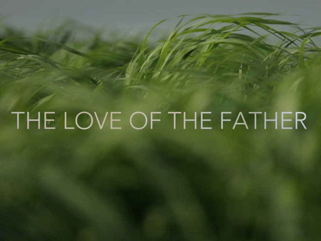 The Love of the Father Film