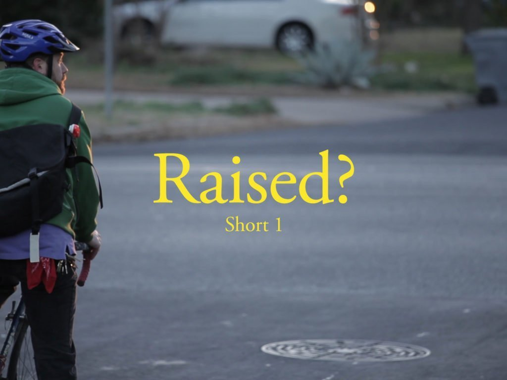 Raised Short 1 Film