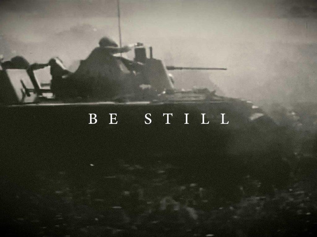 Be Still Film