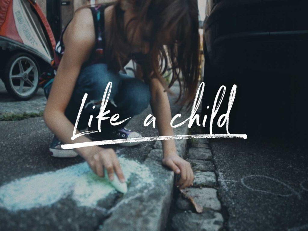 Like a Child Film